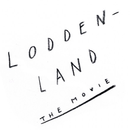 Lodden Land – The Movie