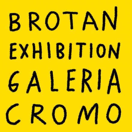 """Brotan"" solo exhibition in Galería Cromo"