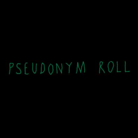 Pseudonym Roll
